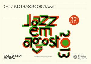 Jazz em Agosto 2013_30th edition