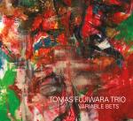 Tomas Fujiwara Trio - Variable Bets - cover