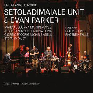 AMN Reviews: Setola di Maiale Unit & Evan Parker – Live at Angelica